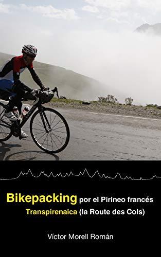 Bikepacking por el Pirineo francés:...
