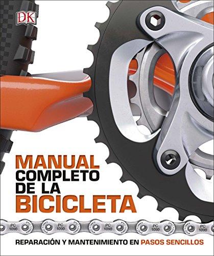Manual completo de la bicicleta: Reparación y...