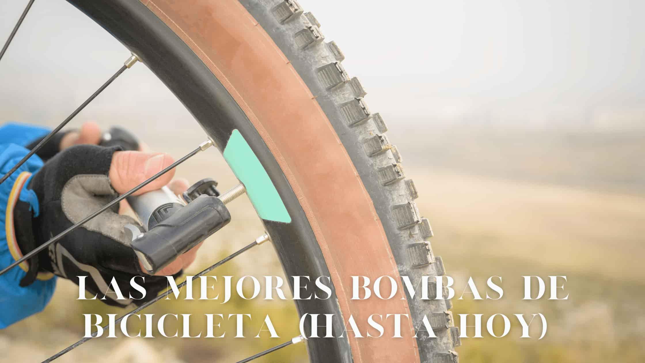 Las mejores bombas de bicicleta