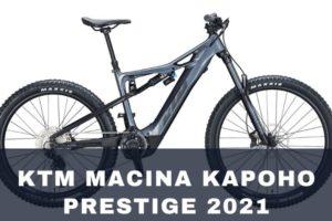 Así es la KTM Macina Kapoho Prestige 2021